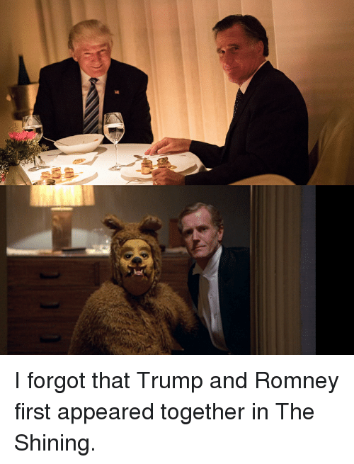 i forgot that trump and romney first appeared together in 7684344 i forgot that trump and romney first appeared together in the