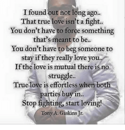 Love Finds You Quote: I Found Out Not Long Ago That True Love Isn't A Fight You