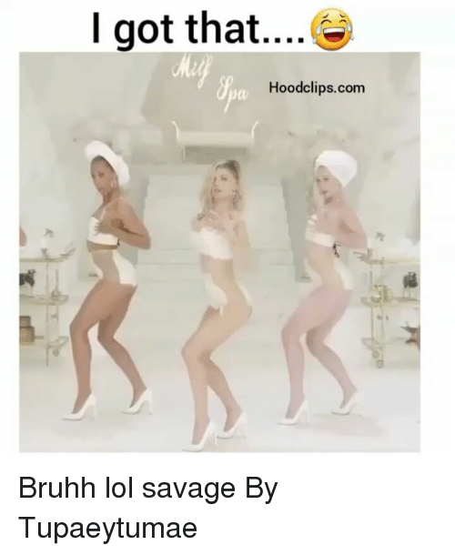 Funny, Lol, and Savage: I got that  Hoodclips.com Bruhh lol savage By Tupaeytumae