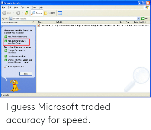 accuracy: I guess Microsoft traded accuracy for speed.