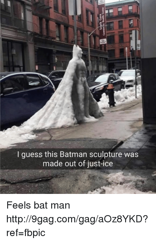 Dank and 🤖: I guess this Batman sculpture was  made out of just-ice Feels bat man http://9gag.com/gag/aOz8YKD?ref=fbpic