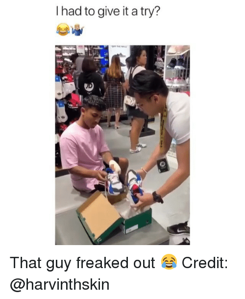 Freaked Out: I had to give it a try? That guy freaked out 😂 Credit: @harvinthskin