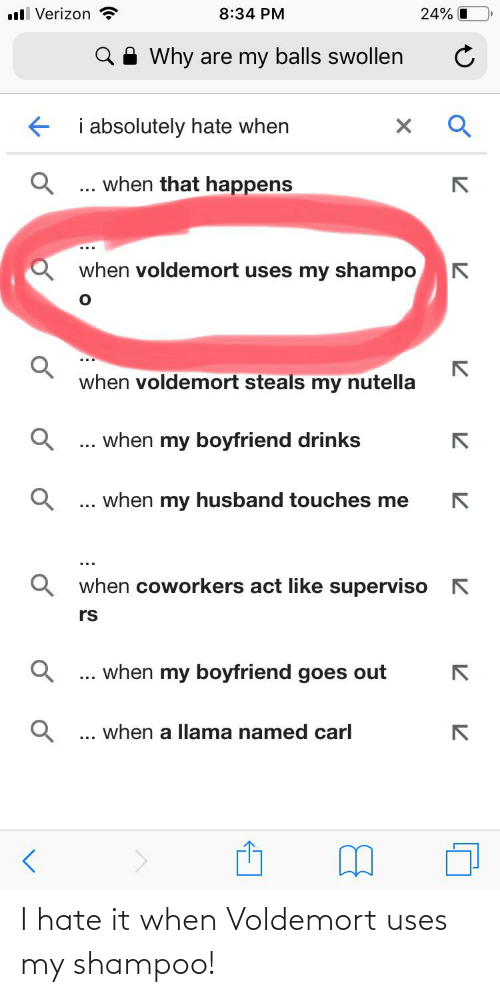 I Hate It When Voldemort Uses My Shampoo: I hate it when Voldemort uses my shampoo!