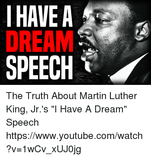 """emotive language in martin luther kings i have a dream speech Ap on aug 28, 1963, the rev martin luther king jr delivered his """"i have a dream"""" speech from the steps of the lincoln memorial this historic speech helped galvanize the civil rights movement and brought the plight of the disenfranchised to a larger national and international audience."""