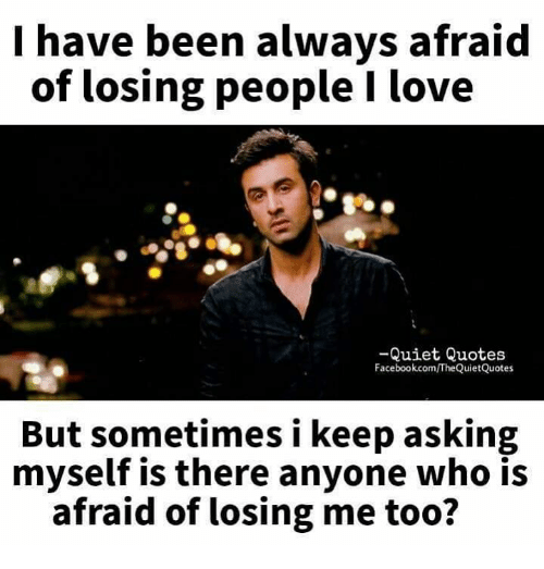 Afraid Of Love Quotes: 25+ Best Memes About Quotes