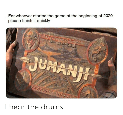 drums: I hear the drums