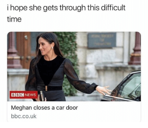 Meghan: i hope she gets through this difficult  time  BBCNEWS  Meghan closes a car door  bbc.co.uk