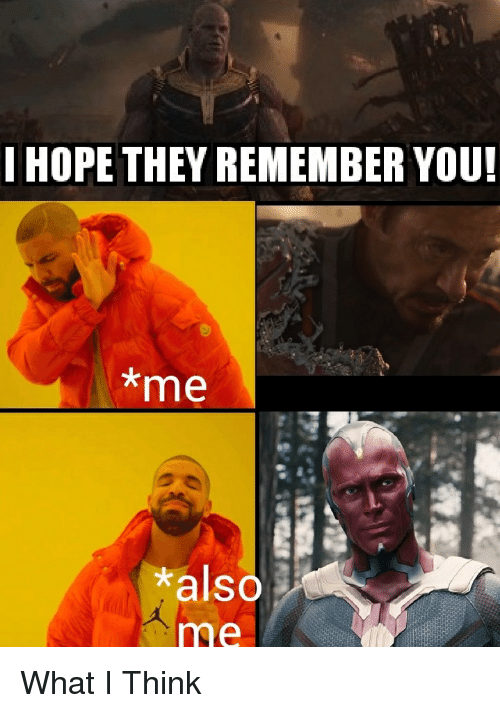 Marvel Comics, Hope, and Think: I HOPE THEY REMEMBER YOU!  *me  also  me