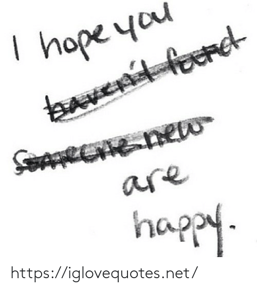 Ford: I hope you  bavent ford  foAREE new  are  happy. https://iglovequotes.net/