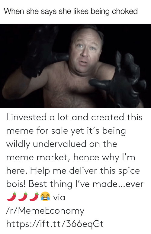 deliver: I invested a lot and created this meme for sale yet it's being wildly undervalued on the meme market, hence why I'm here. Help me deliver this spice bois! Best thing I've made…ever 🌶🌶🌶😂 via /r/MemeEconomy https://ift.tt/366eqGt