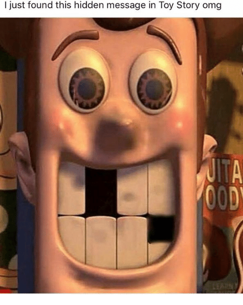 Omg, Toy Story, and Hidden: I just found this hidden message in Toy Story omg