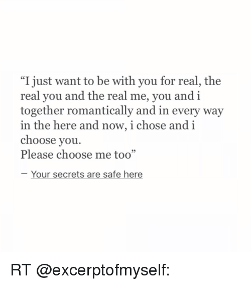I Want To Cuddle With You Quotes: I Just Want To Be With You For Real The Real You And The