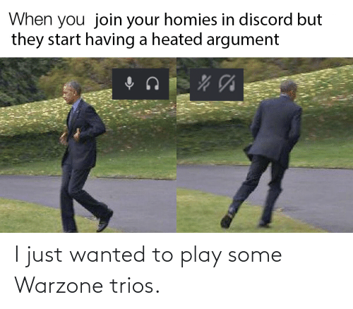 wanted: I just wanted to play some Warzone trios.