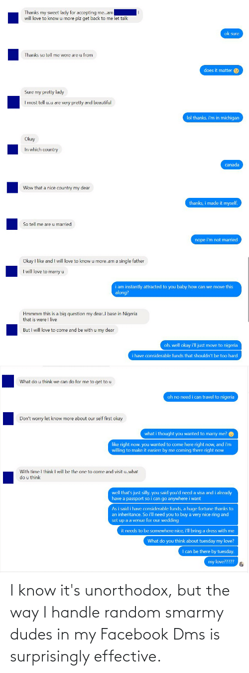 Facebook, Creepy PMS, and Random: I know it's unorthodox, but the way I handle random smarmy dudes in my Facebook Dms is surprisingly effective.