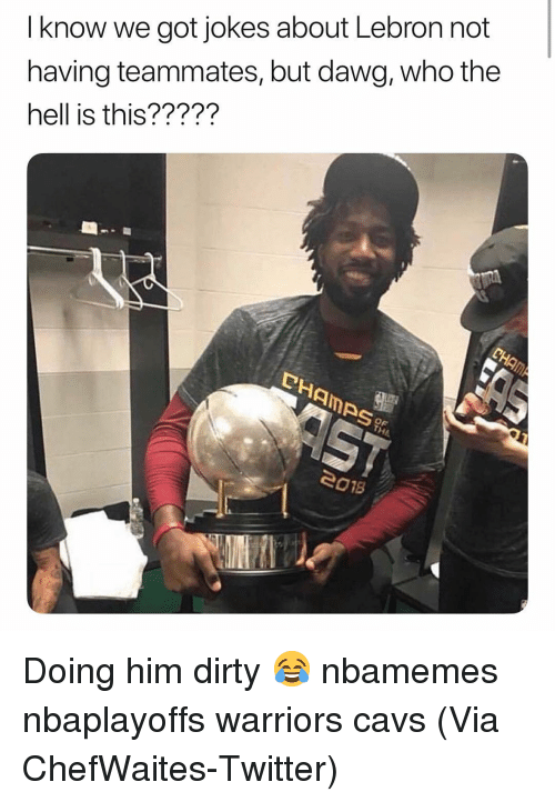 Nbaplayoffs: I know we got jokes about Lebron not  having teammates, but dawg, who the  hell is this?????  Amps  OF  eo1s Doing him dirty 😂 nbamemes nbaplayoffs warriors cavs (Via ChefWaites-Twitter)