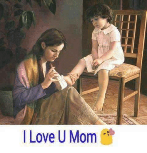 Memes, 🤖, and I Love U: I Love U Mom