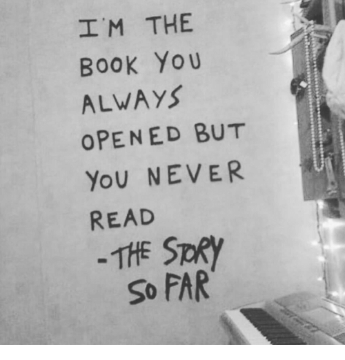spr: I M THE  BooK Yo u  ALWAYS  OPENED BUT  YoU NEVER  READ  THE SpR  So FAR