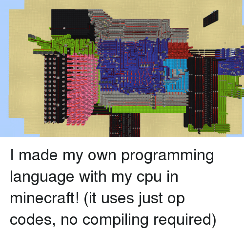 cpu: I made my own programming language with my cpu in minecraft! (it uses just op codes, no compiling required)