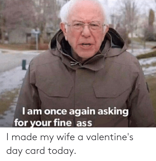 valentines day card: I made my wife a valentine's day card today.