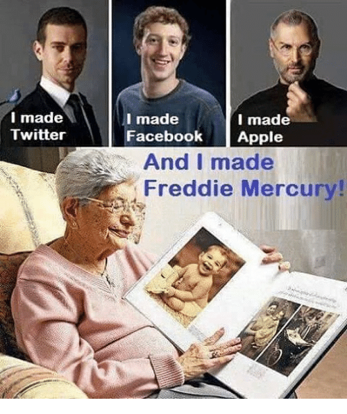 Apple, Facebook, and Twitter: I made  Twitter  I made  I made  Facebook  Apple  And I made  Freddie Mercury!