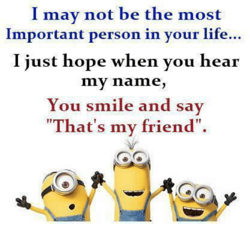 I am not important person in your life