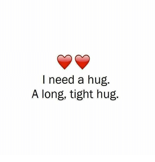 I Want To Cuddle With You Quotes: 25+ Best Memes About I Need A Hug