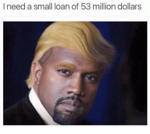 53 Million: I need a small loan of 53 million dollars