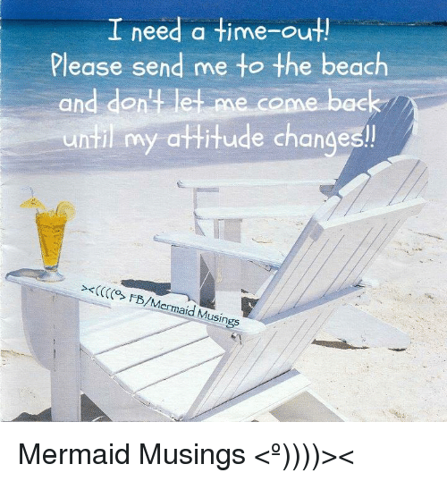 i-need-a-time-outl-please-send-me-to-the-beach-5643288.png
