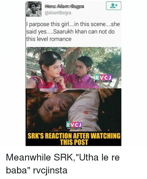 """Utha: I parpose this girl....in this scene... she  said yes.....Saarukh khan can not do  this level romance  RVC J  WWW RVCJ, COM  V CJ  WWW RVCJ, COM  SRK'S REACTION AFTER WATCHING  THIS POST Meanwhile SRK,""""Utha le re baba"""" rvcjinsta"""