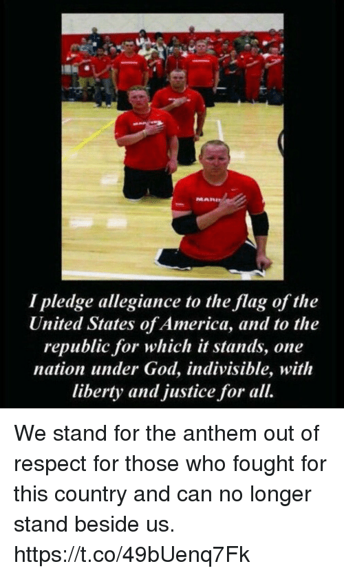 America, God, and Memes: I pledge allegiance to the flag of the  United States of America, and to the  republic for which it stands, one  nation under God, indivisible, with  liberty and justice for all. We stand for the anthem out of respect for those who fought for this country and can no longer stand beside us. https://t.co/49bUenq7Fk