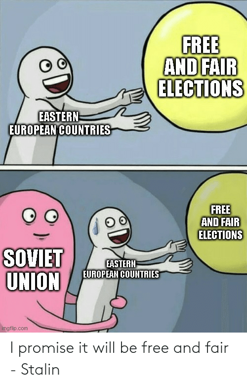 stalin: I promise it will be free and fair - Stalin