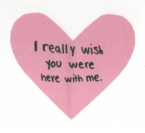 I Really Wish You Were Here: I really wish  You were  here with me.