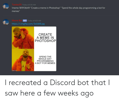 discord: I recreated a Discord bot that I saw here a few weeks ago