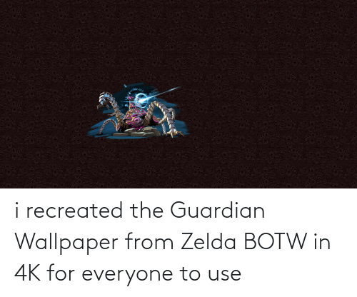 Guardian: i recreated the Guardian Wallpaper from Zelda BOTW in 4K for everyone to use