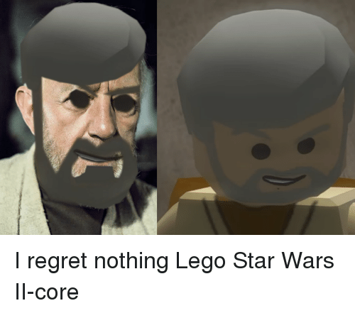 Dank, Lego, and Regret: I regret nothing Lego Star Wars II-core