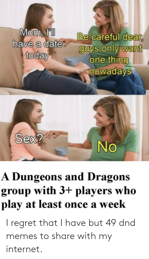 DnD: I regret that I have but 49 dnd memes to share with my internet.