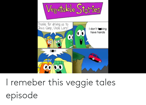 veggie tales: I remeber this veggie tales episode