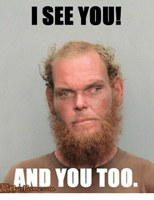Love You Too Funny Meme : Funny i see you memes of on sizzle