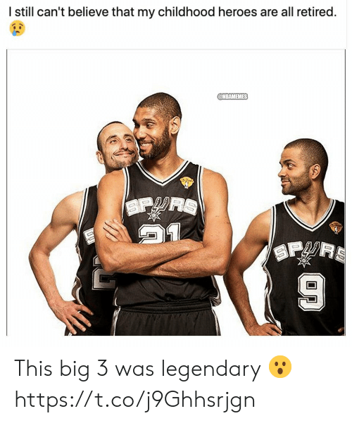 Memes, Heroes, and 🤖: I still can't believe that my childhood heroes are all retired.  @NBAMEMES  SP  SPRS This big 3 was legendary 😮 https://t.co/j9Ghhsrjgn