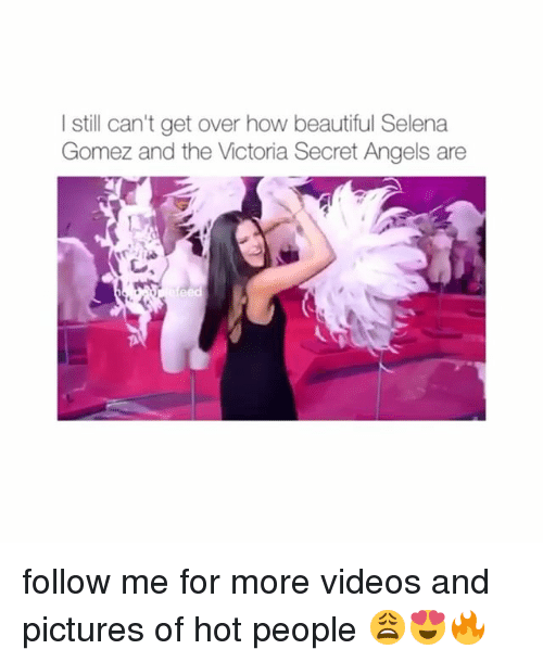 Victoria Secret: I still can't get over how beautiful Selena  Gomez and the Victoria Secret Angels are follow me for more videos and pictures of hot people 😩😍🔥