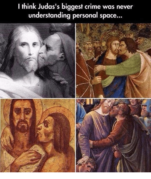 Crime, Space, and Classical Art: I think Judas's biggest crime was never  understanding personal space...