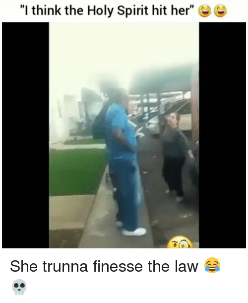 "Funny, Spirit, and Her: ""I think the Holy Spirit hit her"" ee She trunna finesse the law 😂💀"