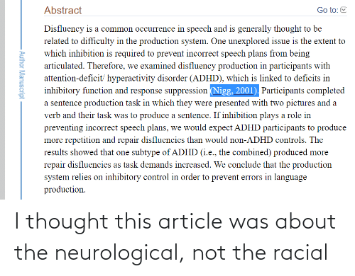 Racial: I thought this article was about the neurological, not the racial