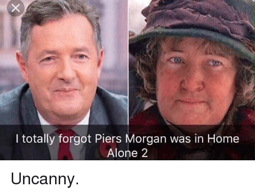 Being Alone, Home Alone, and Home Alone 2: I totally forgot Piers Morgan was in Home  Alone 2 Uncanny.
