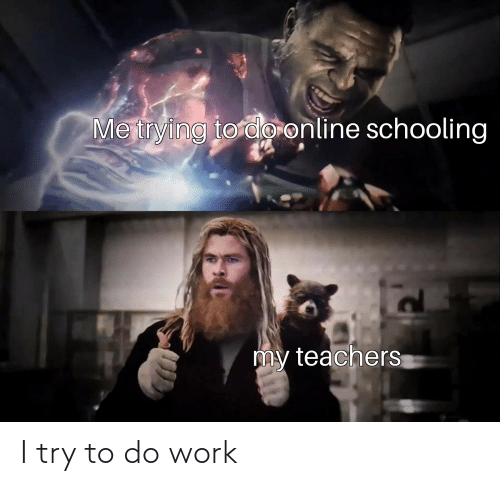 I Try: I try to do work