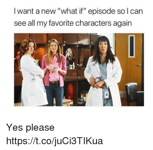 "Memes, 🤖, and Yes: I want a new ""what if"" episode so l can  see all my favorite characters again  IG  kepnershun Yes please https://t.co/juCi3TIKua"