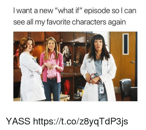 "Memes, 🤖, and Can: I want a new ""what if"" episode so l can  see all my favorite characters again  IG  @kepnerskun YASS https://t.co/z8yqTdP3js"