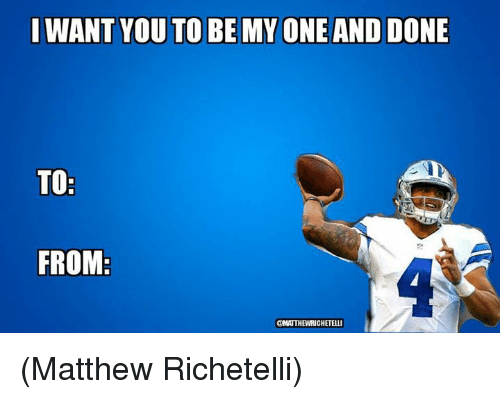 Memes, 🤖, and I Want You: I WANT YOU TO BE MY ONE AND DONE  TO  FROM  @MATTHEWRICHETELLI (Matthew Richetelli)