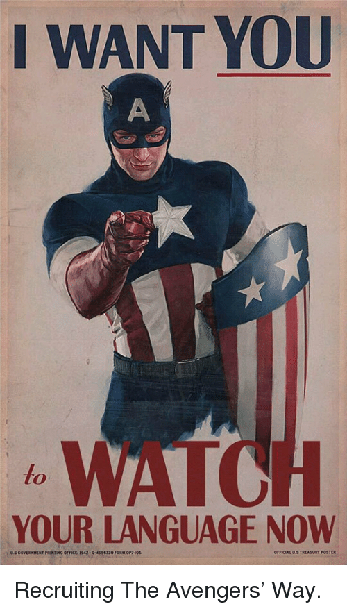 Avengers: I WANT YOU  WATO  to  YOUR LANGUAGE NOW  0-4556730 FORM OP  OFFICIAL US TREASURT POSTER <p>Recruiting The Avengers' Way.</p>