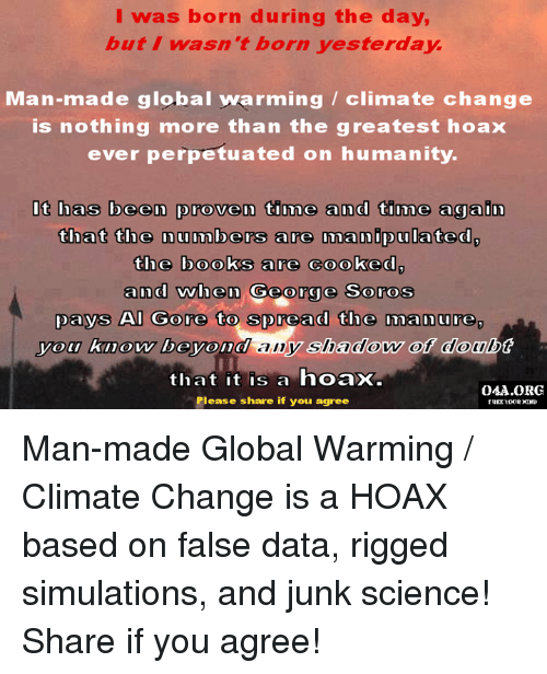 global warming is false Mostly false a goper who speaks up about climate change democratic congressional campaign committee says miami congressman carlos  curbelo supports drilling offshore and repeatedly voted against president obama's ability to fight pollution and combat climate change — politifact florida on thursday.